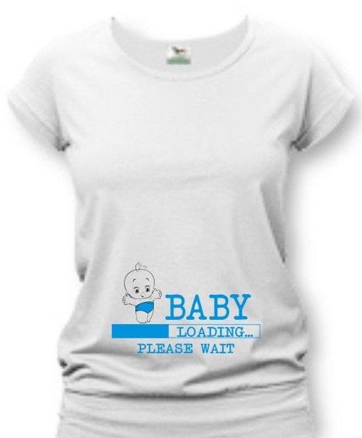 4c382ba776 Tehotenské tričko s potlačou - Baby loading - VIAC FARIEB